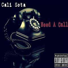 Need a Call