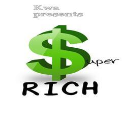 Super Rich (feat. Myss Outlet)