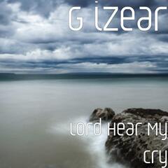 Lord Hear My Cry