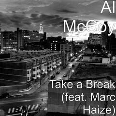 Take a Break (feat. Marc Haize)