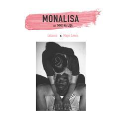 Monalisa (Mmu Na Lisa) [feat. Major Lewis]