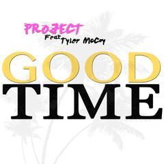 Good Time (feat. Tyler McCoy)