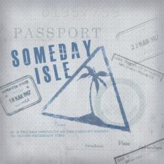 Someday Isle