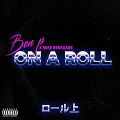 On a Roll (feat. Mike Renegade)