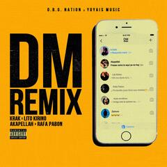 Dm (Remix) [feat. Lito Kirino, Akapellah & Rafa Pabon]