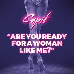 Are You Ready for a Woman Like Me