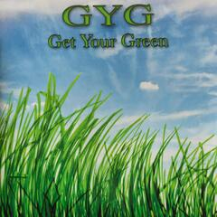 GYG (Get Your Green)