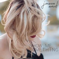 Show Me Something