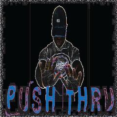 Push Thru