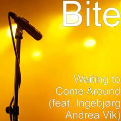Waiting to Come Around (feat. Ingebjørg Andrea Vik)