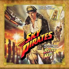 Sky Pirates (Original Motion Picture Soundtrack)