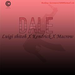 Dale (feat. Kendrick & Macrow)