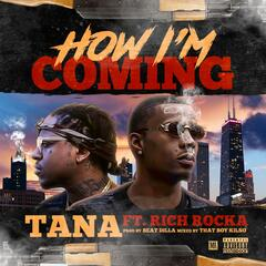 How Im Coming (feat. Rich Rocka)