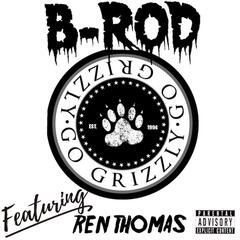 I Got It (feat. Ren Thomas & Go Grizzly)