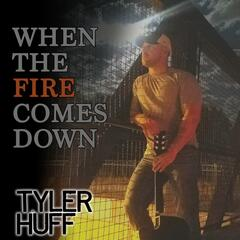 When the Fire Comes Down