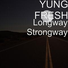 Longway Strongway