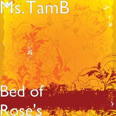 Bed of Rose's