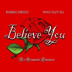 Believe You (feat. That Guy Eli)