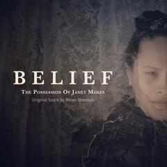Belief: The Possession of Janet Moses (Original Score)
