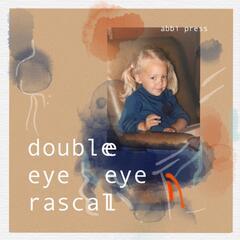 Double Eye Rascal
