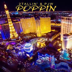 Poppin' (feat. PJW)