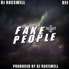 Fake People (feat. Dee)