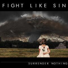 Surrender Nothing