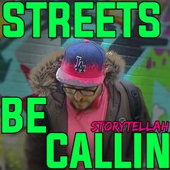 Streets Be Callin'