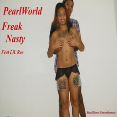 Freak Nasty (feat. LiL Ree)