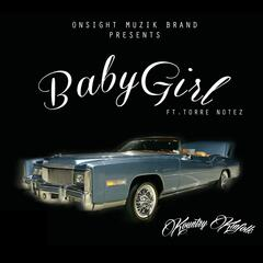 Baby Girl (feat. Torre Notez)