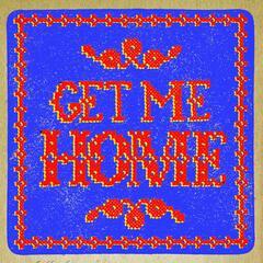 Get Me Home