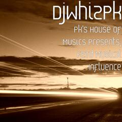 Pk's House of Musics Presents; F&Td Musical Influence