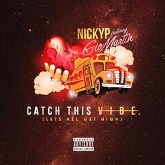Catch This Vibe (Let's All Get High) [feat. Gio Martin]