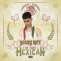I'm That Mexican
