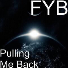 Pulling Me Back
