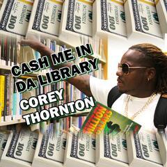 Cash Me in da Library