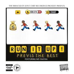 Run It Up (feat. Ms YaaYaa)