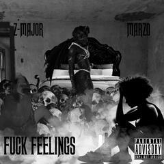 Fuck Feelings (feat. Marzo)