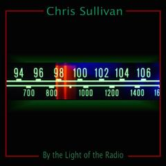 By the Light of the Radio