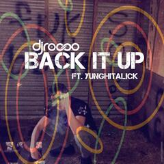 Back It Up (feat. YungHitAlick)
