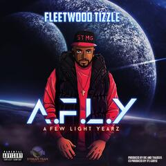 A.F.L.Y (A Few Light Yearz)