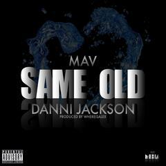 Same Old (feat. Danni Jackson)