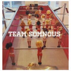 Team Somnous: More Is Better