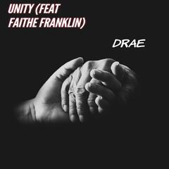 Unity (feat. FAITHE FRANKLIN)