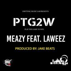 Ptg2w (feat. Laweez)