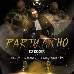Party a Cho (feat. Kenny, Mikaben & Roody Roodboy)