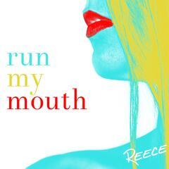 Run My Mouth