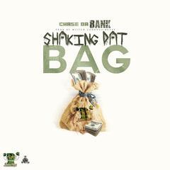 Shaking Dat Bag