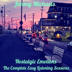 Nostalgic Emotions : The Complete Easy Listening Sessions