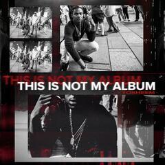 This Is Not My Album